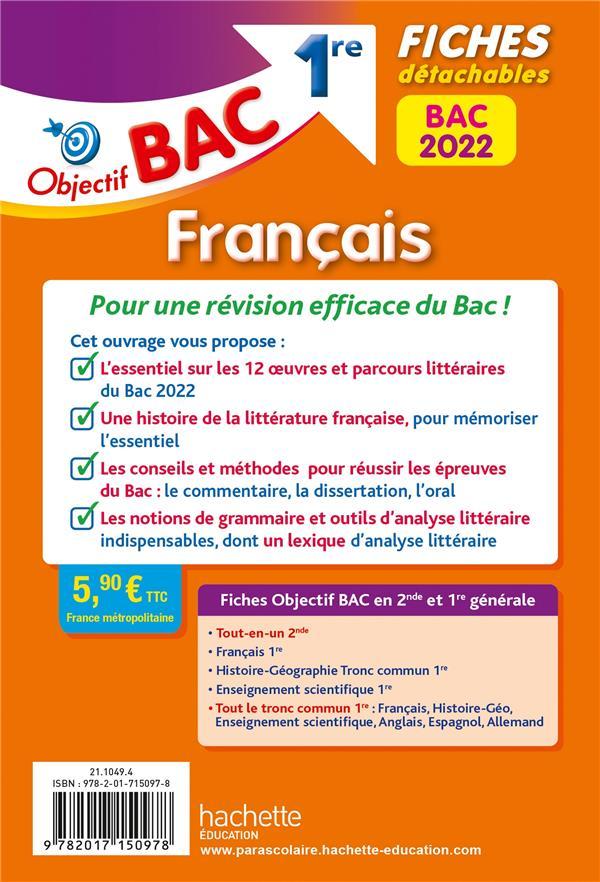 objectif bac ; français, écrit + oral ; 1re ; fiches détachables (édition 2022)