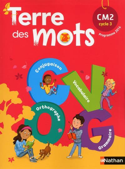 Terre Des Mots Francais Cm2 Livre De L Eleve Edition 2017 Collectif Nathan Grand Format Pave Dans La Mare Elancourt