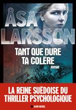 Vente Livre Numérique : Tant que dure ta colère  - Ãsa Larsson