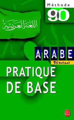 Methode 90 Arabe - Pratique De Base