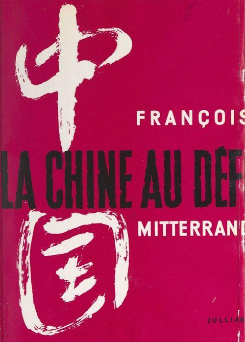 Vente EBooks : La Chine au défi  - François MITTERRAND