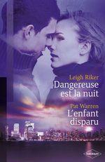 Vente Livre Numérique : Dangereuse est la nuit - L'enfant disparu (Harlequin Black Rose)  - Leigh Riker - Pat WARREN