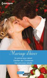 Vente Livre Numérique : Mariage d'hiver  - Lynn Raye Harris - Nancy Robards Thompson - Kate Hewitt