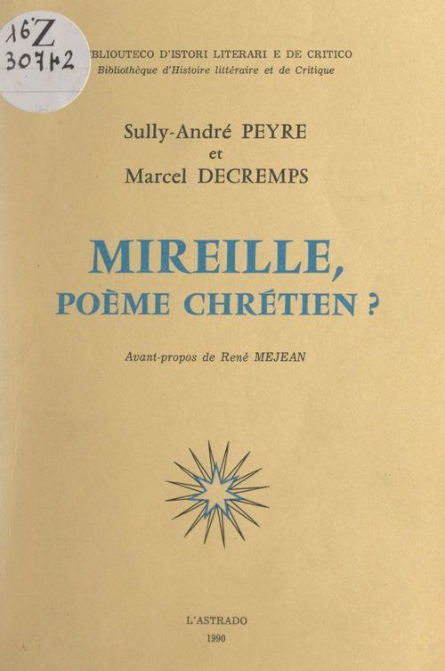 Mireille, poème chrétien ?