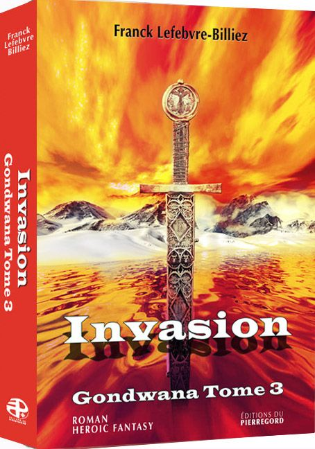 Gondwana t.3 ; invasion