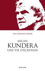 Vente EBooks : Milan Kundera, une vie  - Jean-Dominique BRIERRE