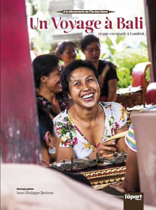 Voyage à Bali et une escapade à Lombok