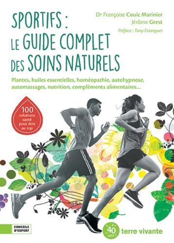 sportifs : le guide complet des soins naturels