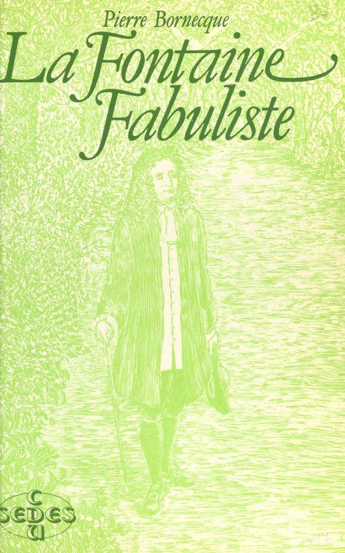 La Fontaine, fabuliste