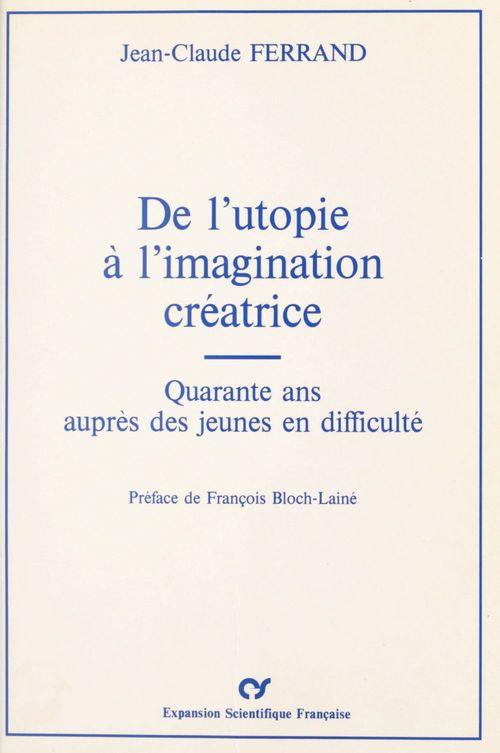 De l'utopie a l'imagination creatrice