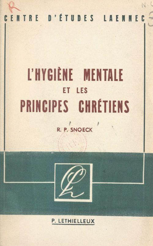 L'hygiène mentale et les principes chrétiens