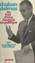 Vente Livre Numérique : Chaban-Delmas  - Pierre Veilletet - Jean-claude Guillebaud