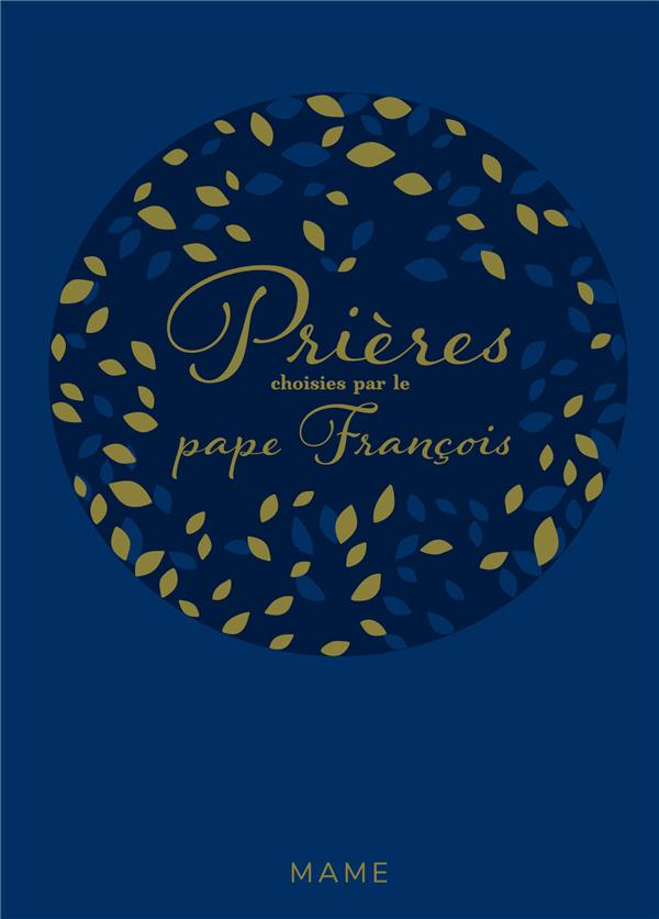 Prières choisies par le Pape François