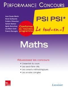 - MATHS 2E ANNEE PSI PSI* (COLLECTION LE TOUT-EN-1)