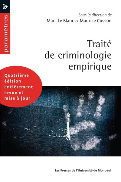 Traite De Criminologie Empirique (4e Edition)