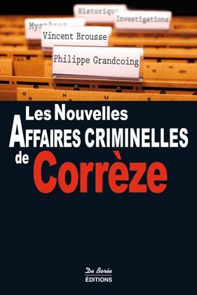 Les nouvelles affaires criminelles de la Corrèze