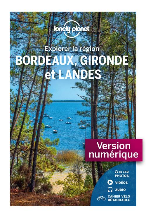 Bordeaux, Gironde et Landes - Explorer la région 4
