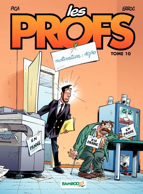Vente Livre Numérique : Les Profs - Tome 10 - Motivation : 10/10  - Erroc