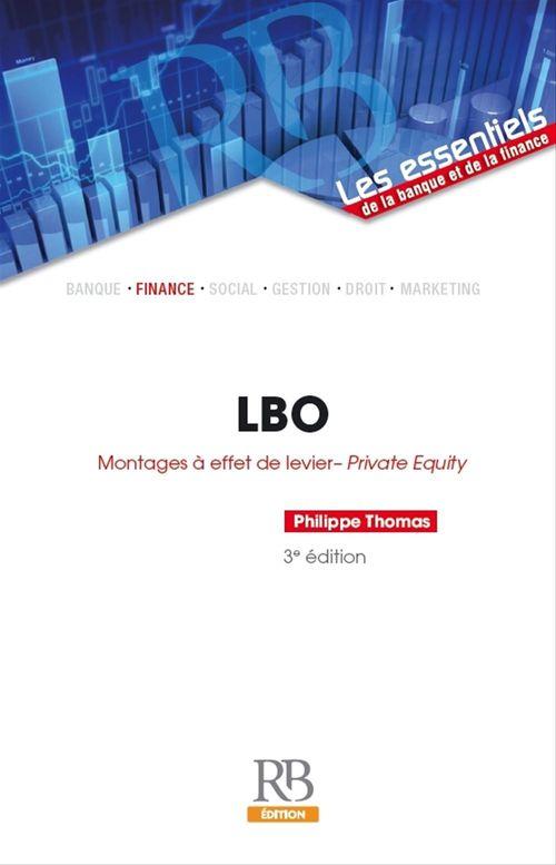 LBO ; montages à effet de levier ; private equity