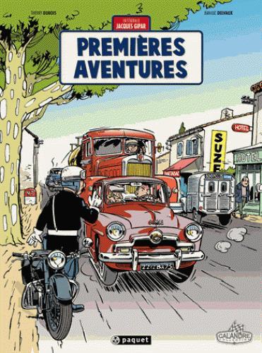 Une aventure de Jacques Gipar ; premières aventures