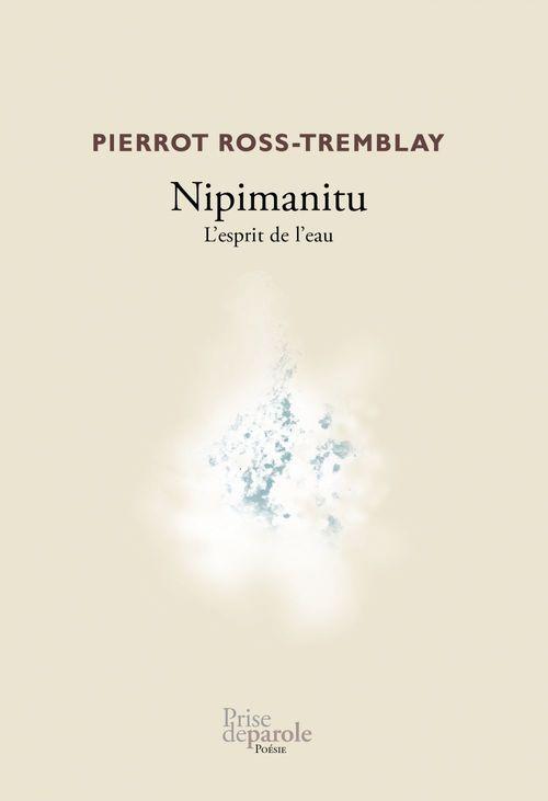 Nipimanitu. l'esprit de l'eau
