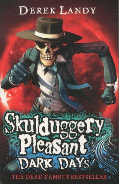 Dark Days ; Skulduggery Pleasant: Book 4