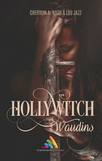 Vente Livre Numérique : Hollywitch - Waudins  - Lou Jazz - Cherylin A.Nash