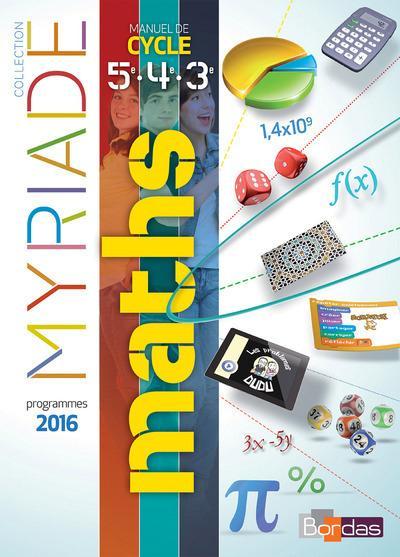 MYRIADE ; mathématiques ; cycle 4 ; manuel 5e, 4e, 3e (édition 2016)