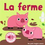 Couverture de La Ferme - Des Sons A Ecouter, Des Images A Regarder