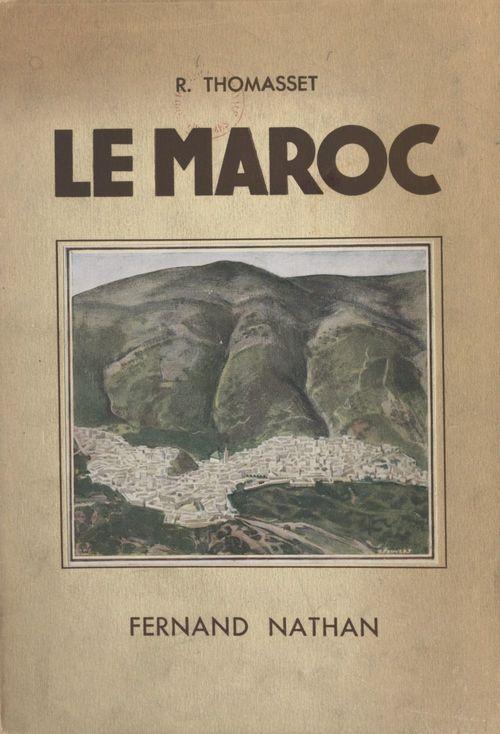 Le Maroc  - René Thomasset