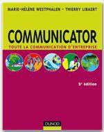 Vente Livre Numérique : Communicator - 5e édition  - Thierry Libaert - Marie-Hélène Westphalen