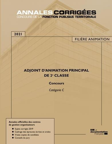 Adjoint d'animation principal de 2e classe ; concours et examen (édition 2021)
