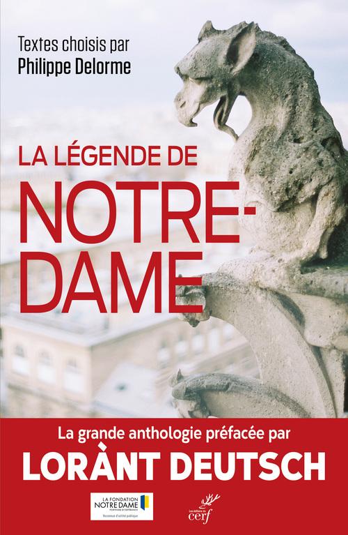 La légende de Notre-Dame ; anthologie