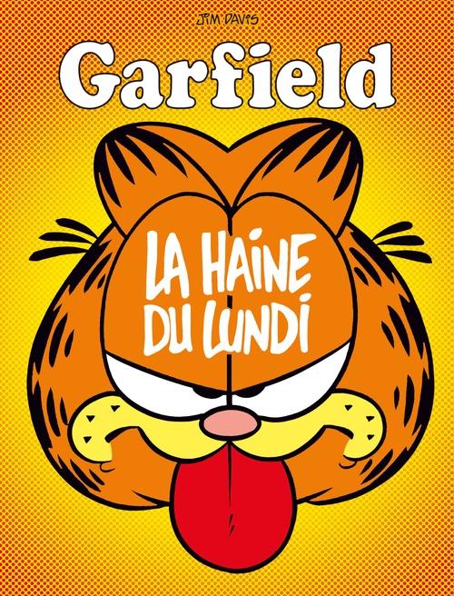 Garfield - Tome 60 - La haine du lundi  - Jim Davis