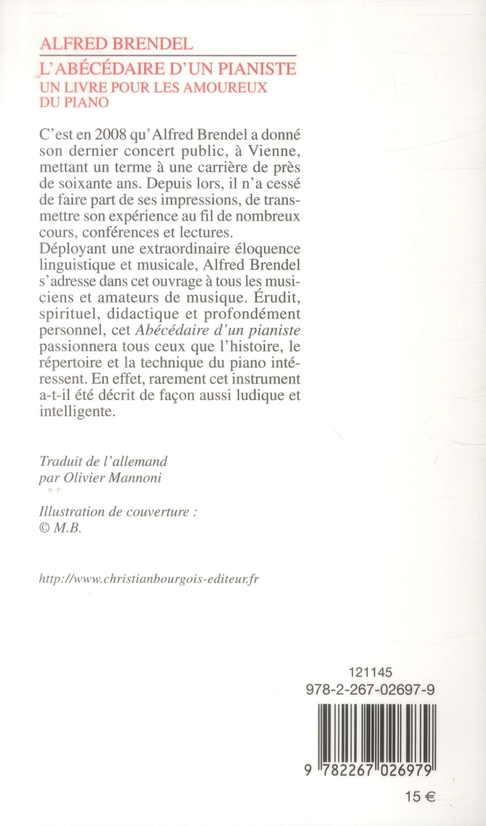 L Abecedaire D Un Pianiste Alfred Brendel Christian Bourgois Grand Format Le Hall Du Livre Nancy
