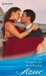 Vente EBooks : Conquise par un séducteur  - Lucy Ellis