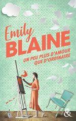 Vente Livre Numérique : Un peu plus d'amour que d'ordinaire  - Emily Blaine