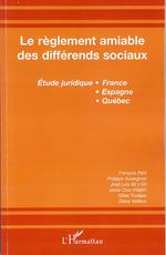 Le règlement amiable des différends sociaux  - Philippe Auvergnon - François Petit - Gilles Trudeau - Collectif - José Luis Gil Y Gil - Jesus Cruz Villalon