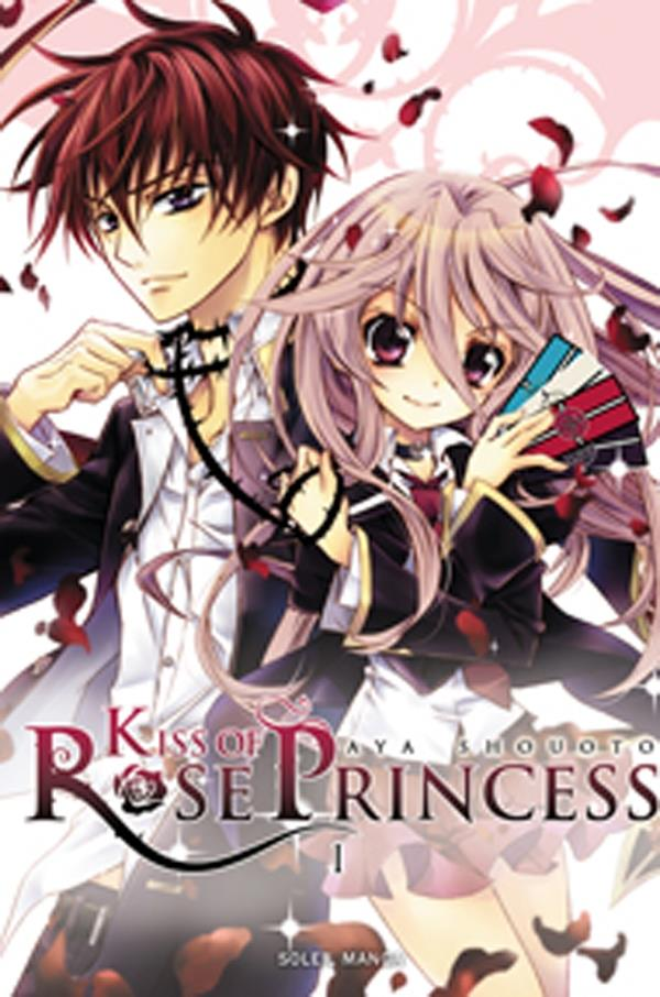 Kiss Of Rose Princess T.1