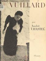 Vente Livre Numérique : Vuillard, 1868-1940  - André Chastel
