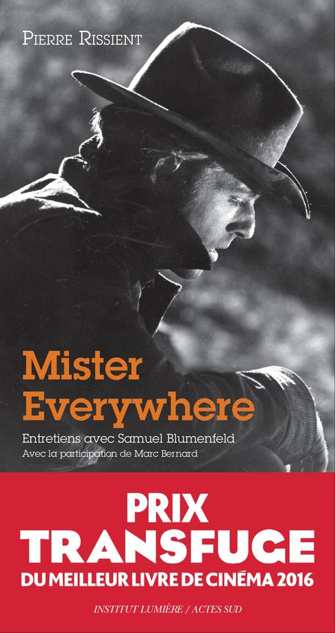 Mister Everywhere ; entretiens
