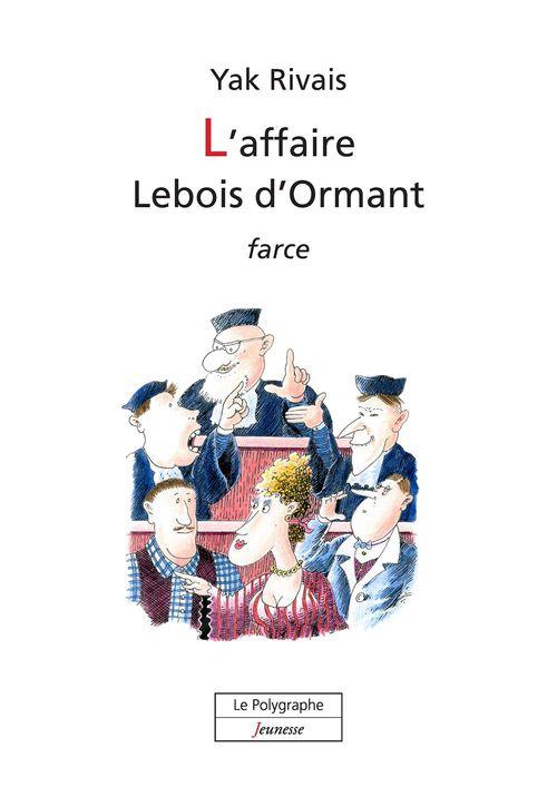 L´affaire Lebois d´Ormant