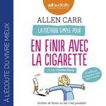 Vente AudioBook : La méthode simple pour en finir avec la cigarette  - Allen CARR