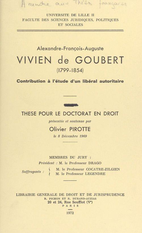 Alexandre-François-Auguste Vivien de Goubert, 1799-1854
