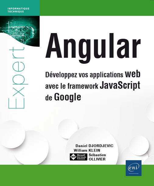 Angular ; développez vos applications web avec le framework JavaScript de Google