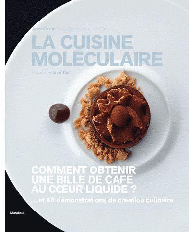 La cuisine moléculaire (édition 2012)