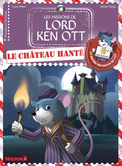 les missions de Lord Ken Ott t.2 ; le château hanté