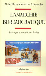 Vente EBooks : L'anarchie bureaucratique  - Alain Blum - Martine Mespoulet