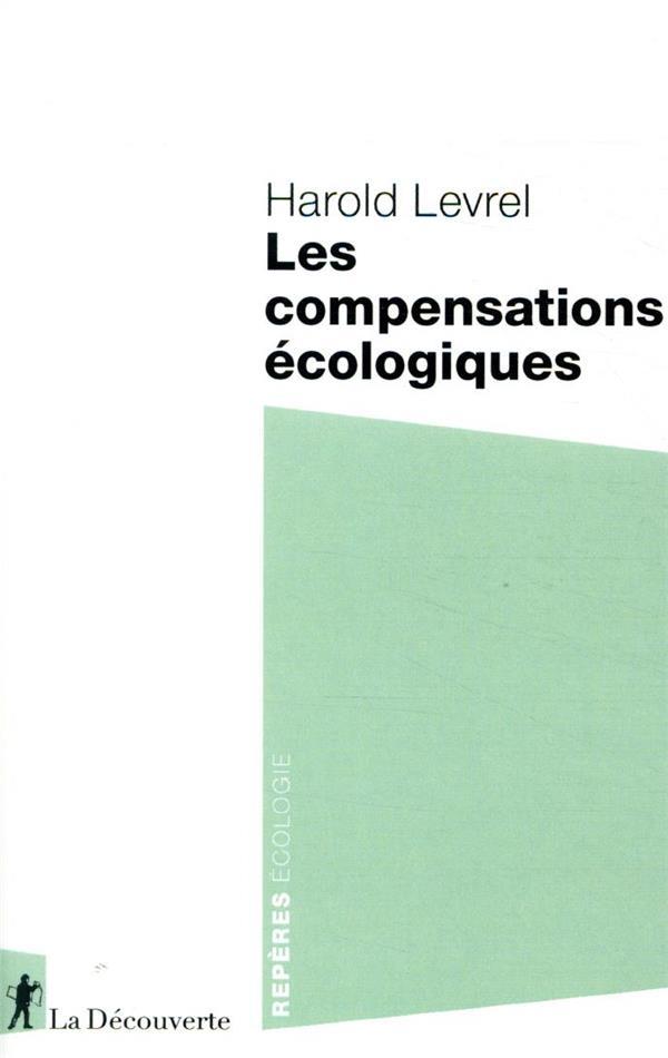 LA COMPENSATION ECOLOGIQUE