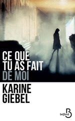 Vente EBooks : Ce que tu as fait de moi  - Karine Giébel